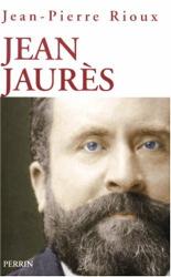 Rioux: Jean Jaurès