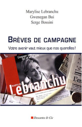 Marylise Lebranchu: Brèves de campagne