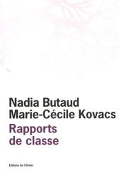 Nadia Butaud: Rapports de classe