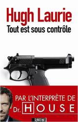 Hugh Laurie: Tout est sous contrôle