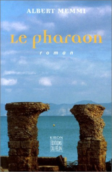Albert Memmi: Le Pharaon