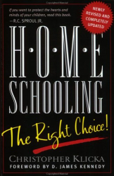 Christopher Klicka: Homeschooling: The Right Choice