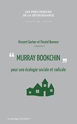 : Murray Bookchin pour une écologie sociale et radicale
