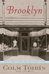 Colm Toibin: Brooklyn: A Novel