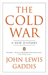 John Lewis Gaddis: The Cold War: A New History