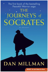 Dan Millman: The Journeys of Socrates