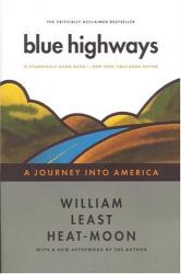 William Least Heat Moon: Blue Highways