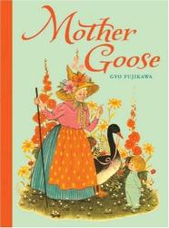 Gyo Fujikawa: Mother Goose