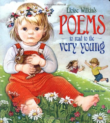 Eloise Wilkin: Eloise Wilkin's Poems to Read to the Very Young (Lap Library)