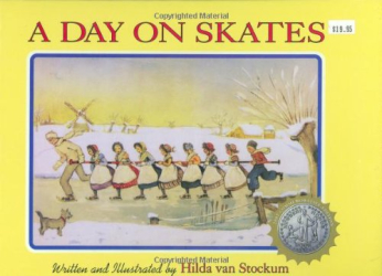 Hilda van Stockum: A Day on Skates: The Story of a Dutch Picnic