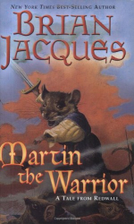 Brian Jacques: Martin the Warrior: A Tale from Redwall (Redwall (Firebird Paperback))