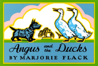 Marjorie Flack: Angus and the Ducks