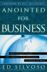 Ed Silvoso: Anointed for Business