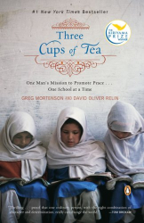 Greg Mortenson: Three Cups of Tea: One Man's Mission to Promote Peace . . . One School at a Time (Kindle)