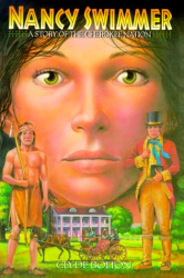 Clyde Bolton: Nancy Swimmer: A Story of the Cherokee Nation
