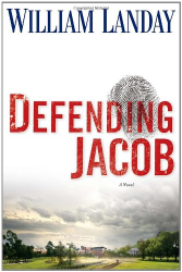 William Landay: Defending Jacob: A Novel