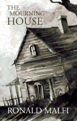Ronald Malfi: The Mourning House