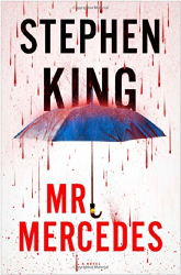 Stephen King: Mr. Mercedes: A Novel