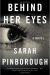 Sarah Pinborough: Behind Her Eyes: A suspenseful psychological thriller