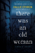 Hallie Ephron: There Was an Old Woman: A Novel of Suspense