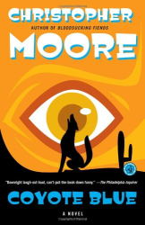 Christopher Moore: Coyote Blue: A Novel