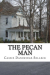 Cassie Dandridge Selleck: The Pecan Man