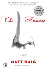 Matt Haig: The Humans: A Novel