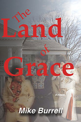 Mike Burrell: The Land of Grace