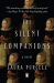 Laura Purcell: The Silent Companions: A Novel