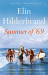 Elin Hilderbrand: Summer of '69