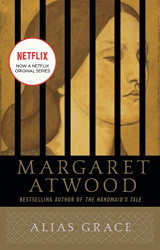 Margaret Atwood: Alias Grace: A Novel