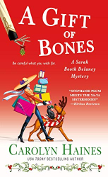 Haines, Carolyn: A Gift of Bones: A Sarah Booth Delaney Mystery