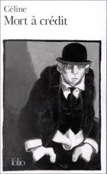 Louis-Ferdinand Céline: Mort à crédit