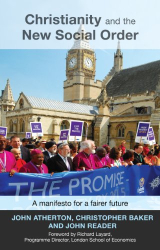 Atherton, Baker & Reader: Christianity and the New Social Order: A Manifesto for a Fairer Future