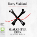 Barry Maitland: Slaughter Park: The Belltree Trilogy, Book 3