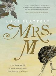 Luke Slattery: Mrs. M