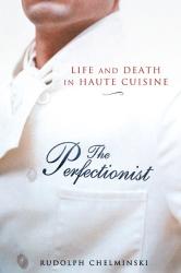 Rudolph Chelminski: The Perfectionist