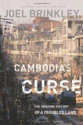 Joel Brinkley: Cambodia's Curse