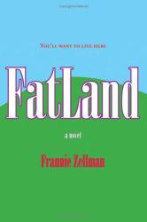 Frannie Zellman: FatLand