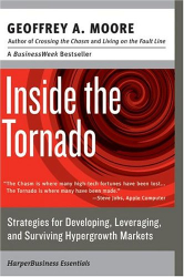 Geoffrey A. Moore: Inside the Tornado