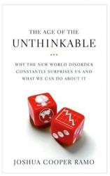 Joshua Cooper Ramo: The Age of the Unthinkable