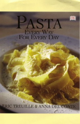 Eric Treuille: Pasta Every Way for Every Day