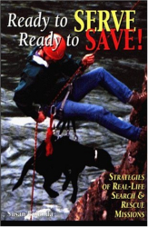 : Ready to Serve, Ready to Save: Strategies of Real-Life Search and Rescue Missions