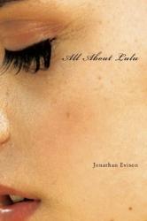 Jonathan Evison: All About Lulu