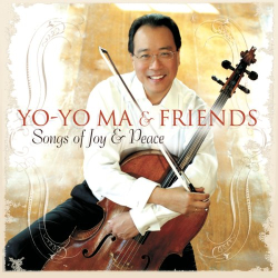 Yo-Yo Ma - Songs of Joy & Peace