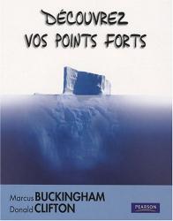 Marcus Buckingham: Découvrez vos points forts