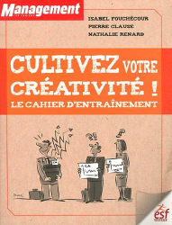 Nathalie Renard: Cultivez votre créativité ! ESF Editeur