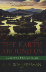 Jill Schneiderman: The Earth Around Us: Maintaining a Livable Planet