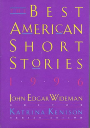 John Edgar Wideman: The Best American Short Stories 1996: Selected from U.S. and Canadian Magazines (Serial)
