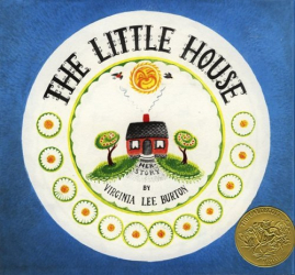 Virginia Lee Burton: The Little House